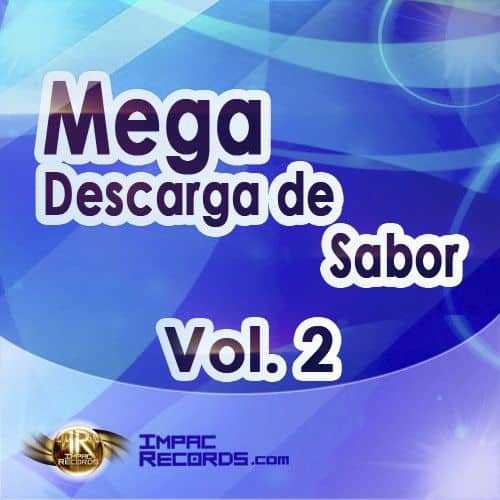 Mega Descarga de Sabor Vol 2 - Impac Records