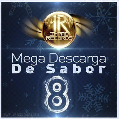 Mega Descarga de Sabor Vol 8 - Impac Records