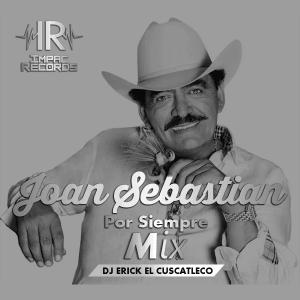 Joan Sebastian Por Siempre Mix