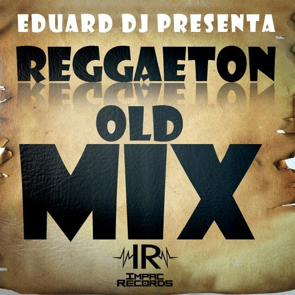 Reggaeton Old School Cripta & More