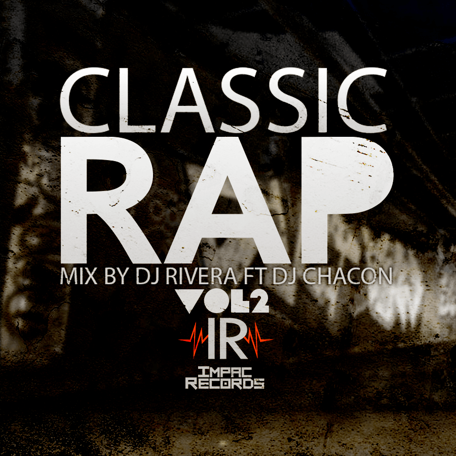 Classic Rap Vol 2 Impac Records