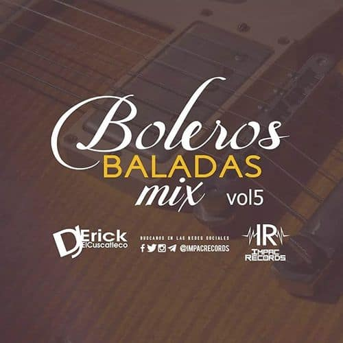 Boleros Baladas Mix Vol 5 - Impac Records
