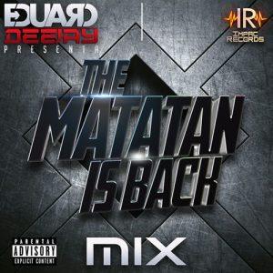 The Matatan Is Back – Sandungueo Pack