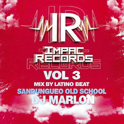 Old School Mix Vol 3 Sandungueo Impac Records Latino Beat