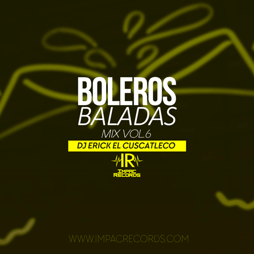 Boleros Baladas Mix 6 Impac Records