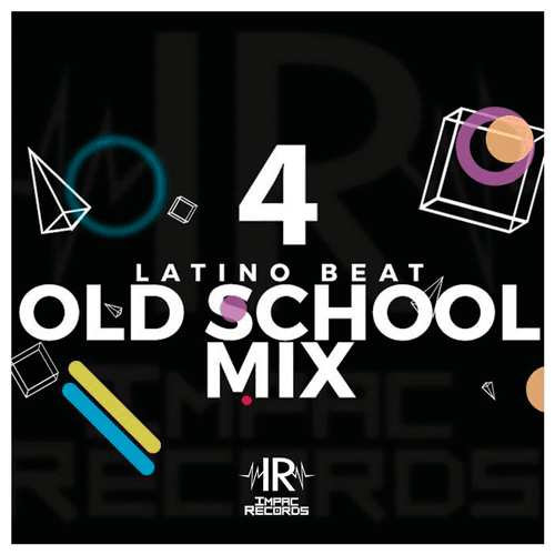 Old School Mix Vol 4 Electro Flow Impac Records Latino Beat