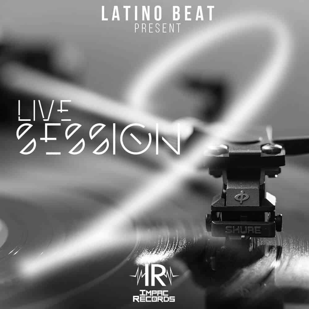 Live-Session-#2-House-By-Latino-Beat Impac Records Cover