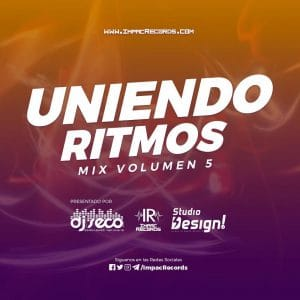 Uniendo Ritmos Mix Vol 5 Impac Records DJ Seco