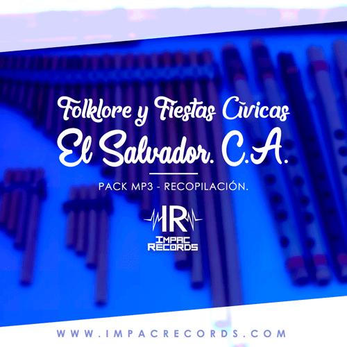 Folklore y Fiestas Civicas El Salvador Impac Records