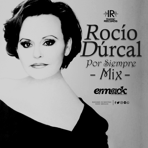 Rocio durcal por siempre mix ermack dj impac records