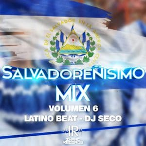 Salvadoreñisimo Mix Vol 6 – Impac Records