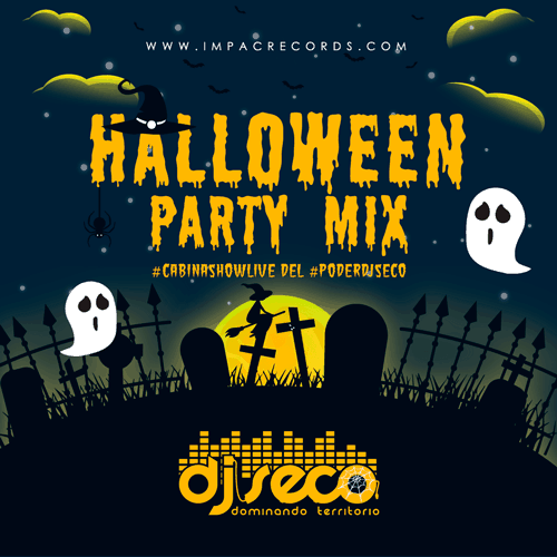 Halloween Party Mix DJ Seco El Salvador, Cabina Show Live Impac Records