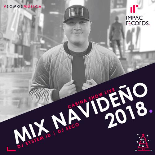 Mix Navideño 2018 DJ System ID DJ Seco I.R. Cover