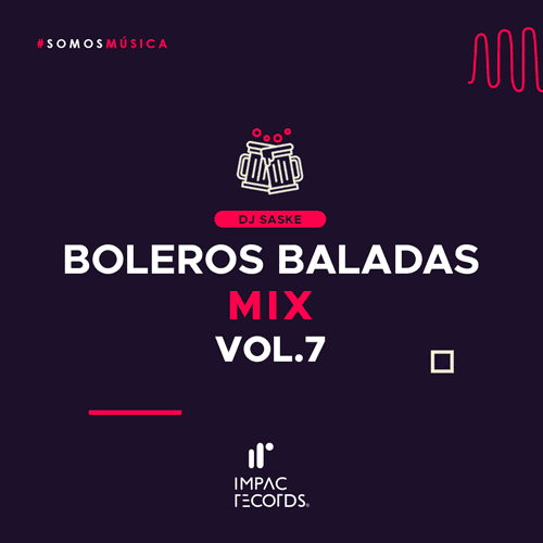 Boleros-Baladas-Mix-Vol-7-DJ-Saske-Impac-Records-