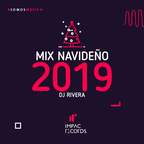 MIX-NAVIDEÑO-2019-DJ-RIVERA