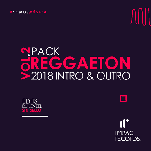 Pack Reggaeton Clean Sin Sello DJ Leveel Impac Records 2018 Vol 2