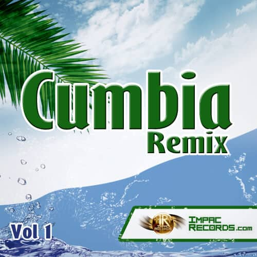 Pack 1 - Cumbia Remix - Impac Records (Cover)