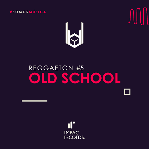 Reggaeton Old School #03 Impac Records