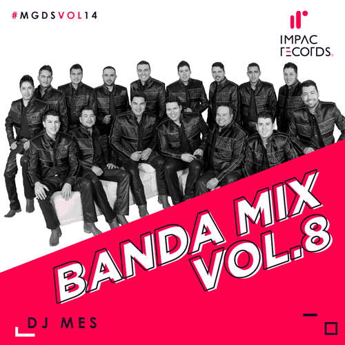 Banda MS Mix - Banda Mix Vol 8 Impac Records DJ Mes