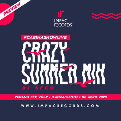 PREVIEW-CRAZY-SUMMER MIX IMPAC RECORDS DJ SECO