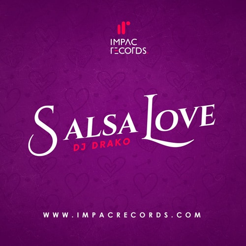 Salsa Love Mix | DJ Drako - Impac Records