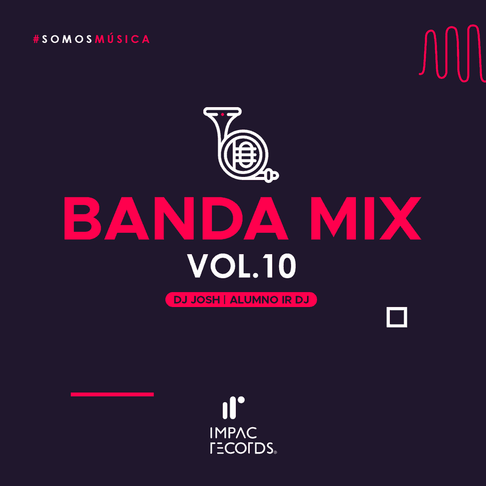 Banda Mix Vol 10 Cover Impac Records DJ Josh