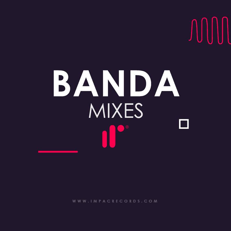 Banda Mixes Impac Records