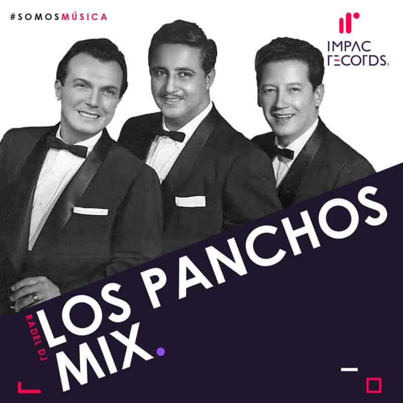 Los-Panchos-Mix-Radel-DJ-ImpacRecords