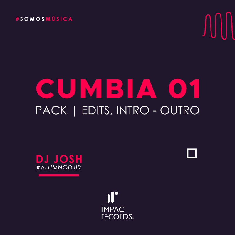 Cumbia 01 Pack DJ Josh Impac Records
