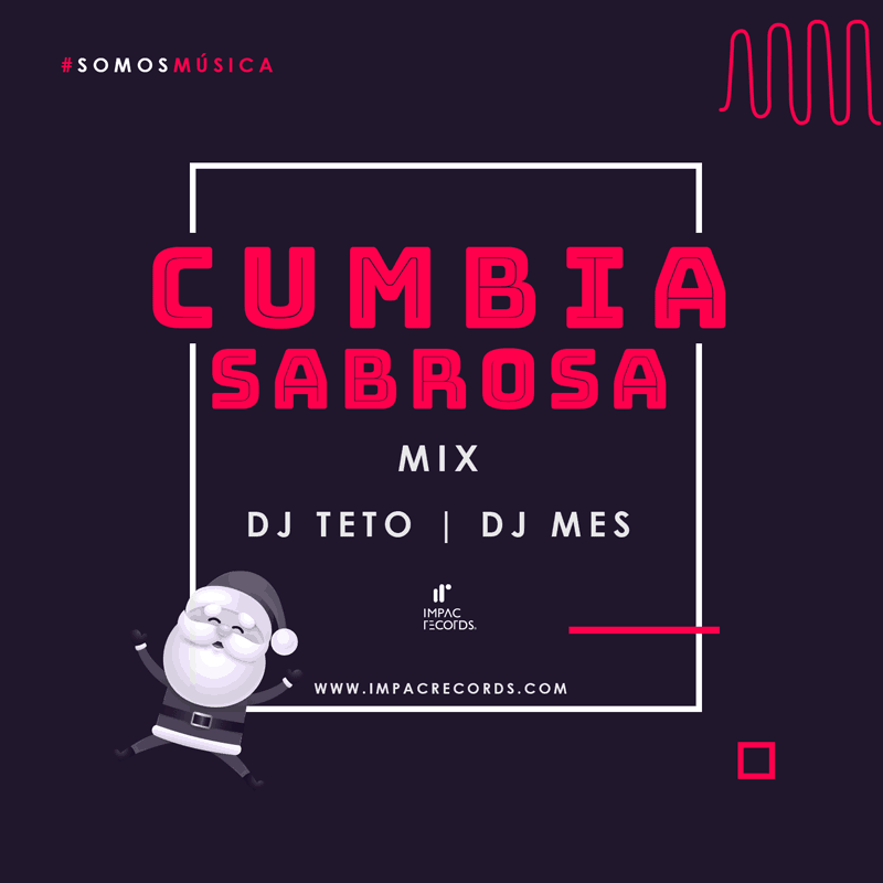 Cumbia Sabrosa Mix Impac Records DJ TETO DJ MES