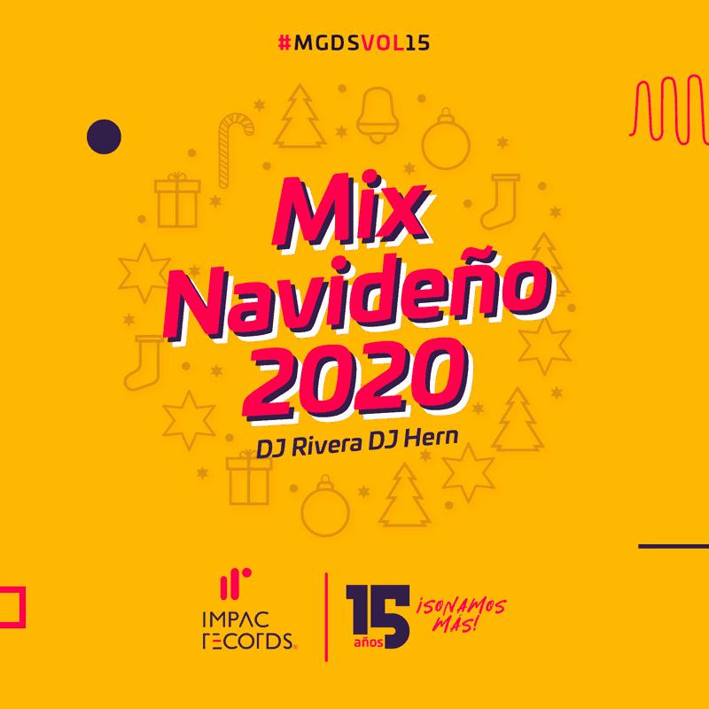 Mix Navideño 2020 DJ Rivera DJ Hern Impac Records