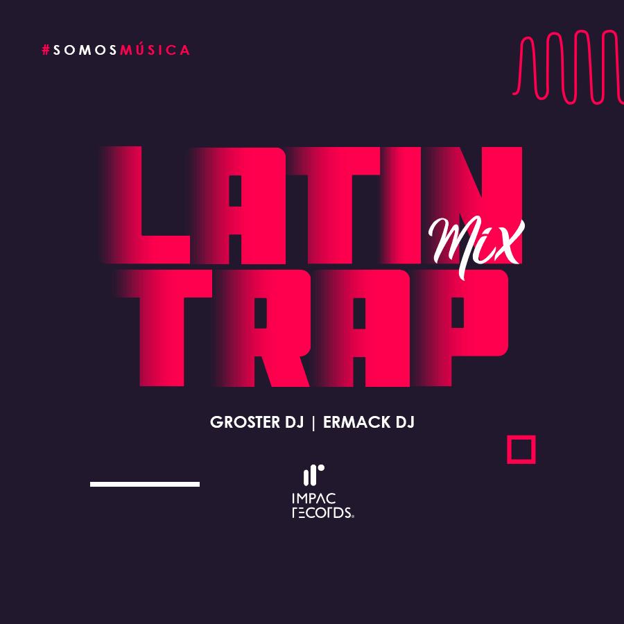 Trap Latin Mix