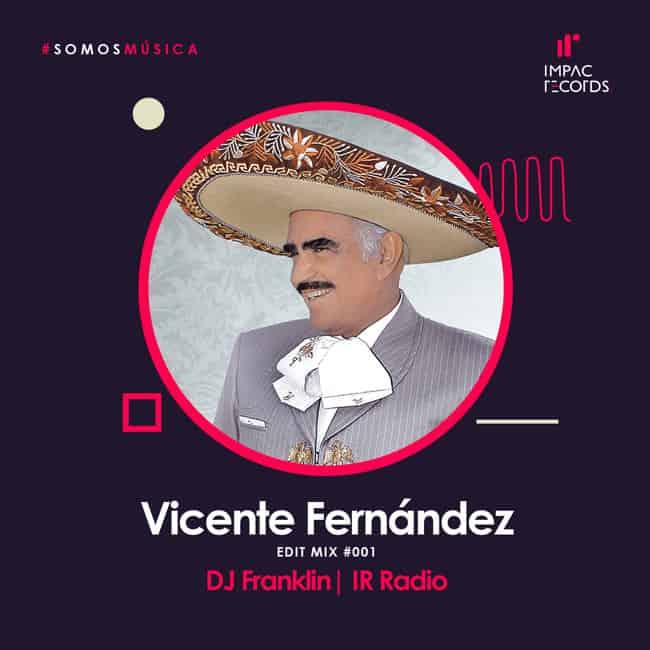 Vicente-Fernandez-Mix-DJ-Franklin
