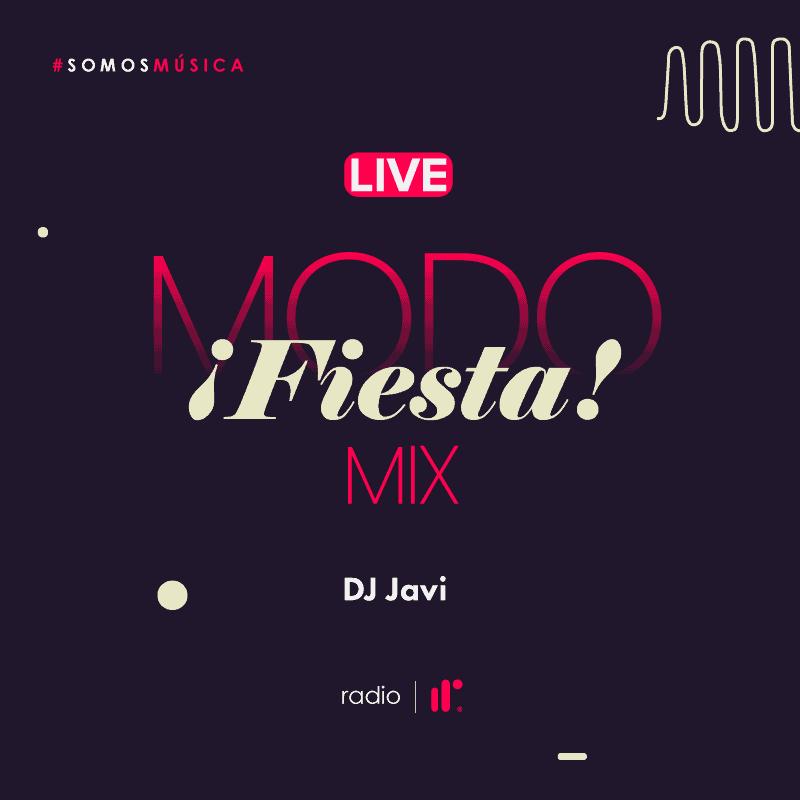 Modo Fiesta Mix Live - DJ Javi IRR