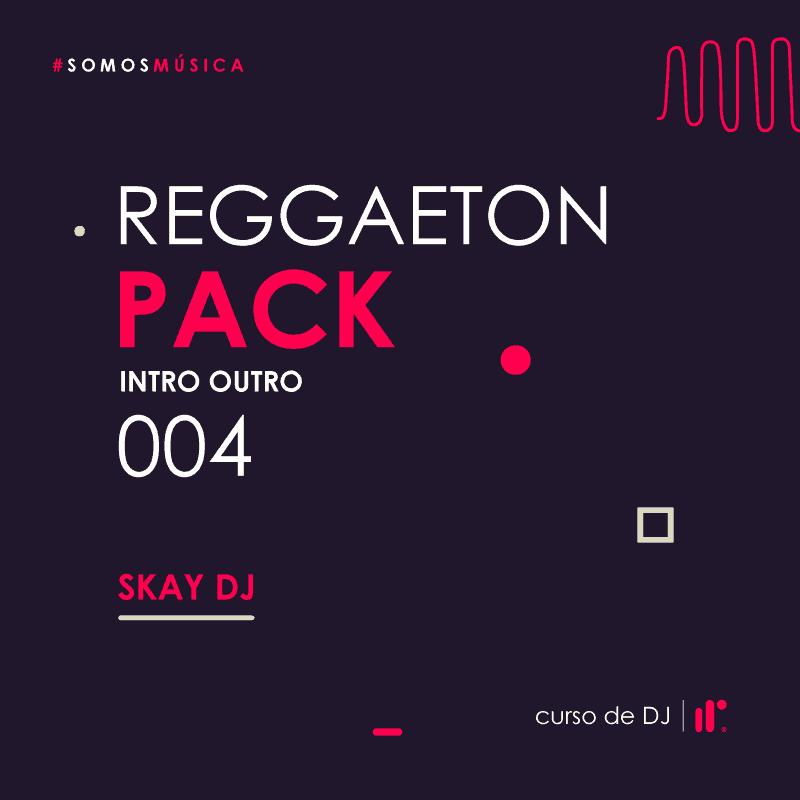 Pack 004 Reggaeton 2020 Skay DJ IR