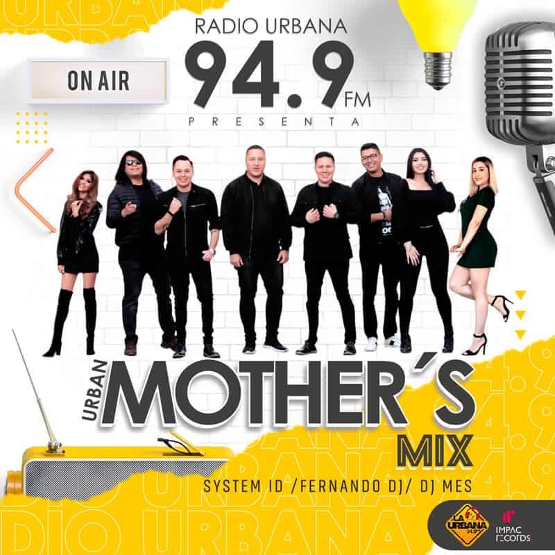 Urban Mother's Mix – La Urbana 94.9 FM