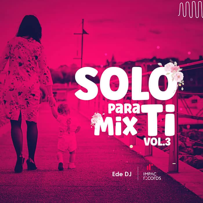 Solo para ti Mix Vol 3