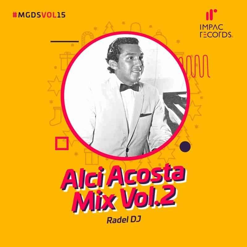 Alci Acosta Mix Vol2 Radel DJ IR