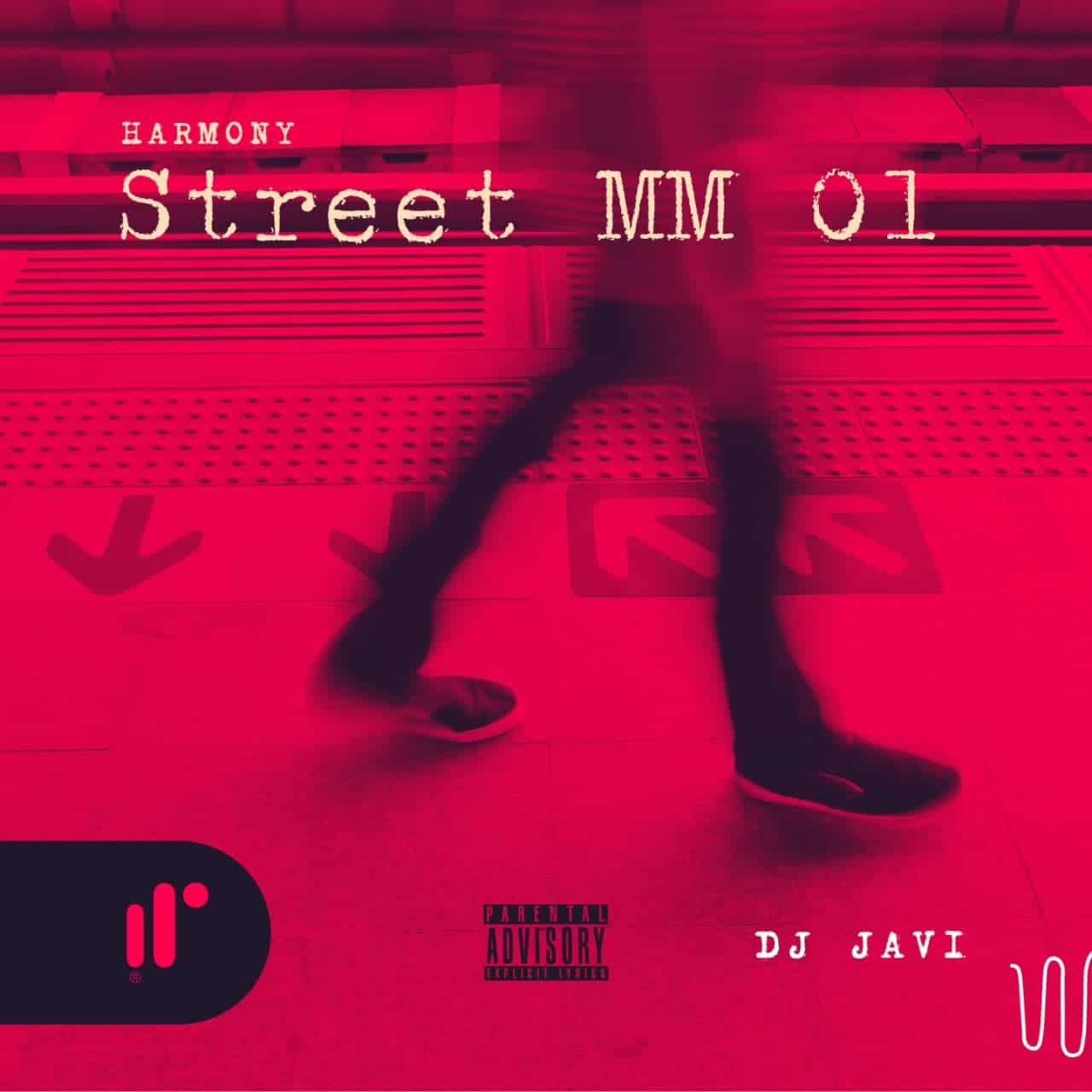 Harmony Street MM 01 DJ JAVI JOG