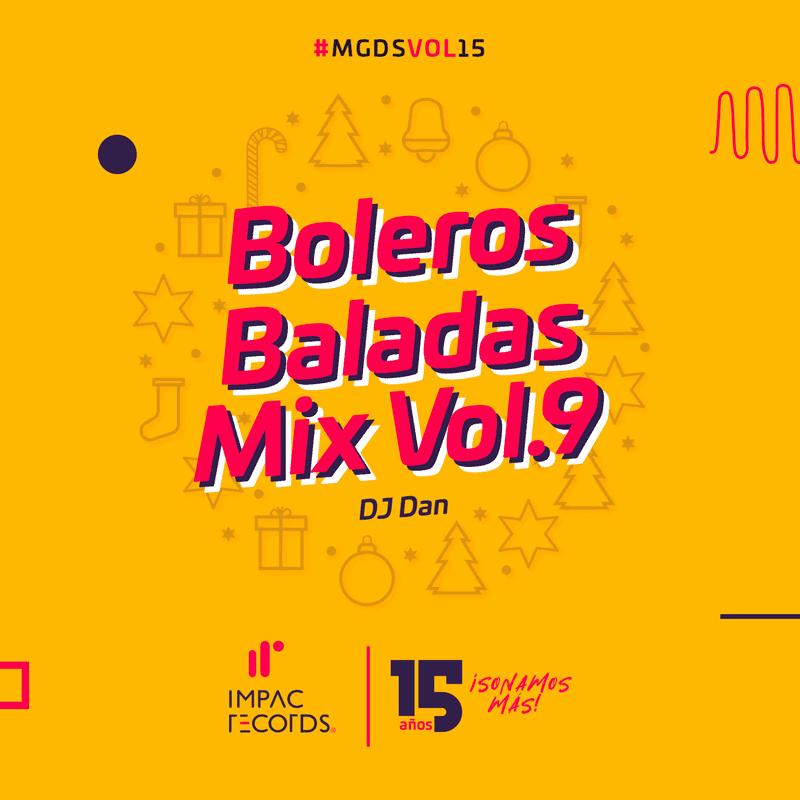 Boleros Baladas Mix Vol.9 – DJ Dan I.R.