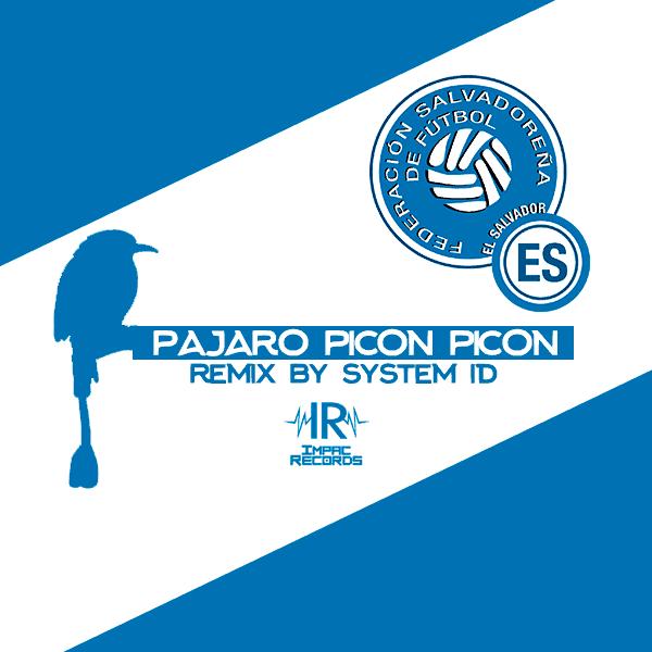 Pajaro Picon Picon Himno Selecta El Salvador